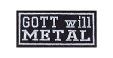 Gott will Metal Patch Aufnäher Badge Biker Heavy Rocker Bügelbild Kutte Musik