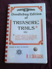 Doodlebug Edition of Treasure Trails R.J. Santschi Karl Von Mueller