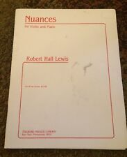 Nuances by Robert Hall Lews For Violin And Piano Theodore Pressor Company 1985