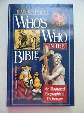 Who's Who in the Bible An Illustrated Biographical Dictionary by Reader's Digest