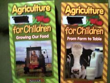 Agriculture for Children: Growing Our Food and From Farm to Table (2 VHS)