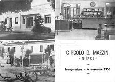 6015) RUSSI (RAVENNA) 1955, INAUGURAZIONE del  CIRCOLO MAZZINI DEl  P.R.I.