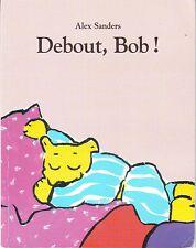 Debout, Bob !  * Alex SANDERS * Lutin Poche Ecole Des Loisirs french album book
