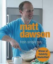 MASTERCHEF CELEBRITY COOKBOOK Matt Dawson - Fresh, Simple, Tasty.