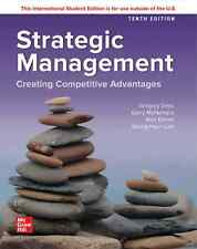 Strategic Management: Creating Competitive Advantages 10th International Edition