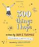 Thomas Iain S./ Kreuser Car...-300 Things I Hope (US IMPORT) BOOK NEW