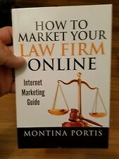 How to Market Your Law Firm Online - Internet Marketing Guide: The #1 Guide for