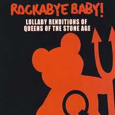 Rockabye Baby! Lullaby Renditions of Queens of the Stone Age 2007 by . EXLIBRARY