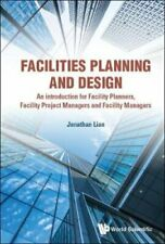 Facilities Planning And Design - An Introduction For Facility P... 9789813278813