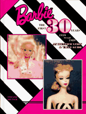 Barbie the First 30 Years 1959 Through 1989: An Identification and Value Guid…