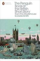 The Penguin Book of the British Short Story: 2. From P.G. Wodehouse to Zadie Smi