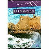 Îles du monde Îles françaises