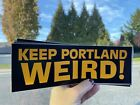 Keep Portland Weird Bumper Sticker Decal Motto Oregon Iditarod Portlandia Funny