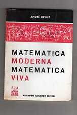 matematica moderna matemtica viva - andre' revuz- juntrent