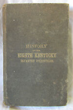 History of 8th KENTUCKY Infantry Vol Civil War Book SIGNED by Author RARE 1880