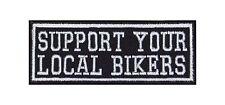 Support Your Local Bikers Heavy Rocker Patch Aufnäher Bügelbild Badge Motorrad