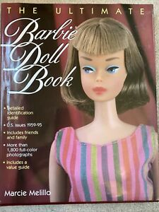 The Ultimate Barbie Doll Book. Marcie Melillo. 1996
