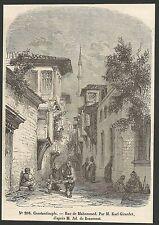 Constantinople rue de Mahommed gravure XIXe /B2IN