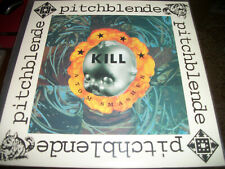 Pitchblende ‎– Kill Atom Smasher - LP - 1993 - First Puppet