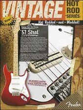 Fender Vintage Hot Rod Series '57 Strat Guitar 2007 Stratocaster 8 x 11 ad print
