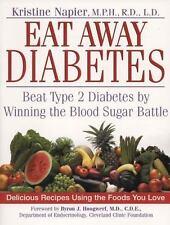 Eat Away Diabetes Beat Type 2 Diabetes by Winning the Blood Sugar Battle Napier