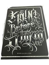 Kalm One - Kalm Before the Storm Vol. II - LA Tattoo Lettering Flash Book