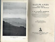 C H LATIMER NEEDHAM SAILPLANES THEIR DESIGN CONSTRUCTION & PILOTAGE 1ST HB 1932