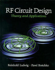RF Circuit Design: Theory and Applications (International Edition) by Ludwig, R