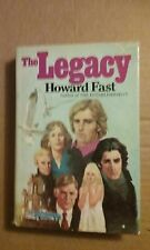 The Legacy by Howard Fast 1981 Hardcover Good Condition w/jacket