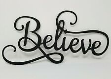 Believe Farmhouse Plasma cut metal sign, gallery wall, art, home decor Black