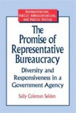 The Promise of Representative Bureaucracy: Diversity and Responsiveness in a