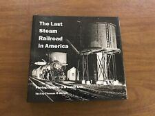 LAST STEAM RAILROAD IN AMERICA - PHOTOS BY O. WINSTON LINK - HC 1995 GARVER