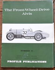 Profile Publications Number 51 The front wheel Drive Alvis 1925 too 1930