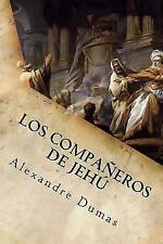 Los Compañeros de Jehú by Alexandre Dumas (2016, Paperback)