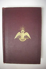 Rare! 1906 MORALS AND DOGMA OF ANCIENT AND ACCEPTED SCOTTISH RITE OF FREEMASONRY