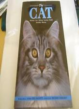 The Cat, The: Selection, Care, Training, Nutrition, Health, Breeding, and Show,