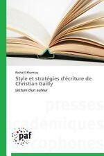 Style et Stratégies d'Écriture de Christian Gailly by El Khamissy Racha...