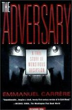 The Adversary: A True Story of Monstrous Deception by Carrère, Emmanuel