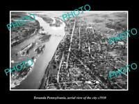 OLD LARGE HISTORIC PHOTO OF TOWANDA PENNSYLVANIA, AERIAL VIEW OF THE CITY c1930