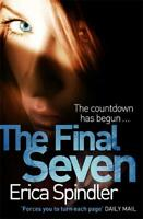 The Final Seven, Spindler, Erica, New