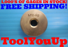 M10 X 15 6g Metric Thread Ring Gage 100 150 Inspection Quality Machinist Tool