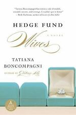 Hedge Fund Wives by Tatiana Boncompagni (2009, Paperback)