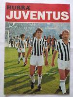 HURRA' JUVENTUS N. 4 APRILE 1977 COPPA UEFA MAGDEBURGO TARDELLI BENETTI SCIREA