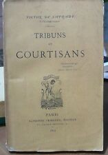 Victor de Laprade, Tribuns et courtisans, poésie 1875, World FREE Shipping*