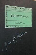 JOHN BROADUS WATSON SIGNED BOOK BEHAVIORISM NORTON 1925 B