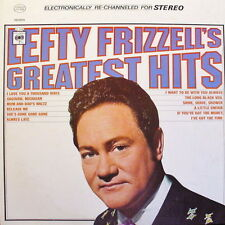 "12"" Lefty Frizzell Lefty Frizzell`s Greatest Hits (Always Late) 60`s Columbia"