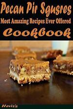 Pumpkin Pecan Pir Sgusres: Most Amazing Recipes Ever Offered by Heviz's...