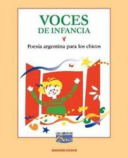 Voces de Infancia : Poesma Argentina para los Chicos (2000, Paperback)