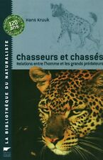 Livre animalier chasseurs et chassés Hans Kruuk book
