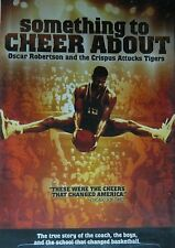 SOMETHING to CHEER ABOUT (2002) Oscar Robertson and The Crispus Attucks Tigers